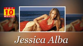 Jessica Alba Best Movies - Top 10 Movies List