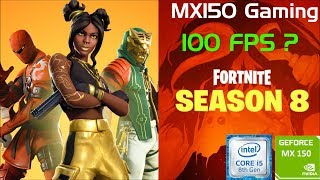 FORTNITE | Season 8 | GeForce MX150 | i5 8250u | 8GB DDR4 | Acer Aspire 5 | Budget Gaming Laptop