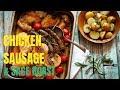 CHICKEN, SAUSAGE & SAGE ROAST | stevescooking