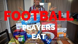 HOW FOOTBALL PLAYERS EAT