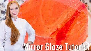Mirror Glaze Tutorial - How To Make A Mirror Glaze Cake