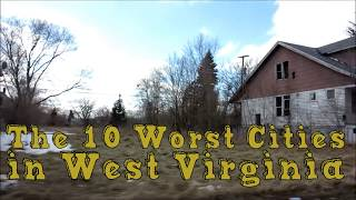 The 10 Worst Cities In West Virginia Explained