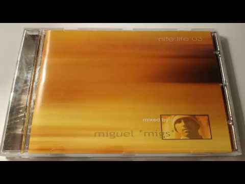 Miguel Migs - Nite:Life 03