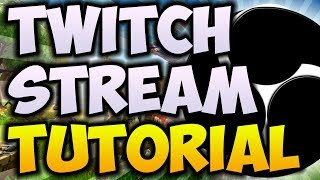 How To STREAM To TWITCH.TV For Beginners! (2018) 🔴 [ULTIMATE OBS STREAMING GUIDE]