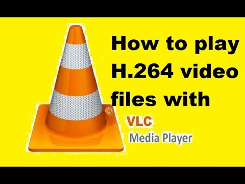 H264 Player: How to Play H. 264 Files