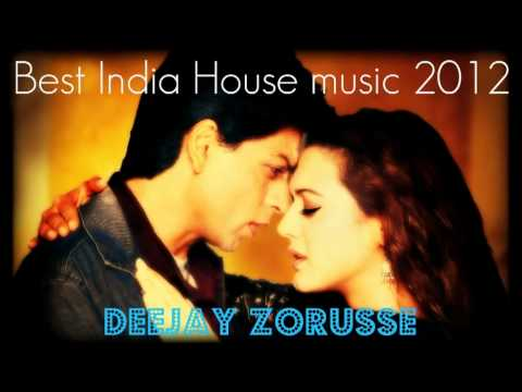 Best India House Music 2012 By Deejay Zorusse (Free Dowload)