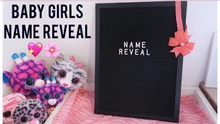 BABY GIRLS NAME REVEAL!🌸💖
