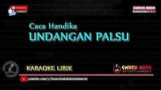 Download lagu Undangan Palsu - Karaoke | Caca Handika