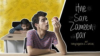 Itne Sare Zameen Par: Every Engineer Is Not Special