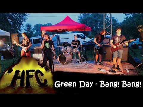 HFC - Bang! Bang! (Green Day cover)