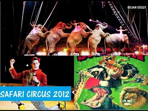 CIRCUS SAFARI 2012 VELES MACEDONIA HD.