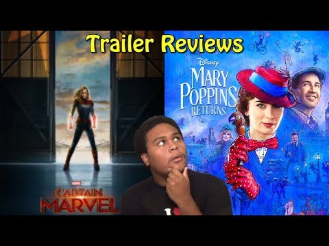 Quick Trailer Reviews on Captain Marvel & Mary Poppins Returns