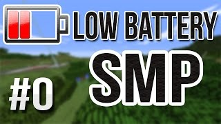 [Low-Battery SMP] ~ Introduction ~ Come Join Us!