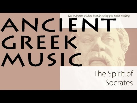Ancient Greek Music Vol.2 | Spirit Of Socrates