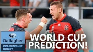 Who Will Win The World Cup? | Premiership Stars Predict The Rugby World Cup 2019 - Part 1