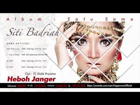 Siti Badriah - Heboh Janger (Audio Video)