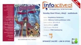 Scooby-Doo! Piraci, Ahoj audiobook mp3 - Magdalena Mickiewicz