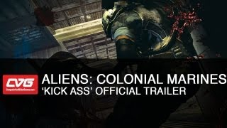 Aliens: Colonial Marines Kick Ass trailer