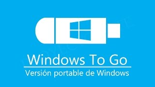 Cómo crear USB booteable Windows To Go | Windows portable ✔