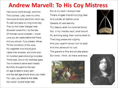 """an analysis of to his coy mistress a poem by andrew marvell Andrew marvell's """"to his coy mistress"""": a feminist reading (author unknown) andrew marvell's speaker in """"to his coy mistress"""" invokes petrarchan."""