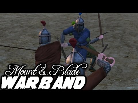 Stabby Stabby - Mount and Blade Warband Episode 71