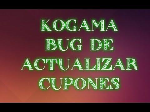 KoGaMa Bug De Actualizar Cupones