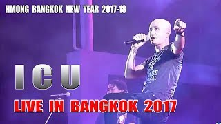 ICU 2018 - Live in Bangkok !! Hmong new year 2017-18