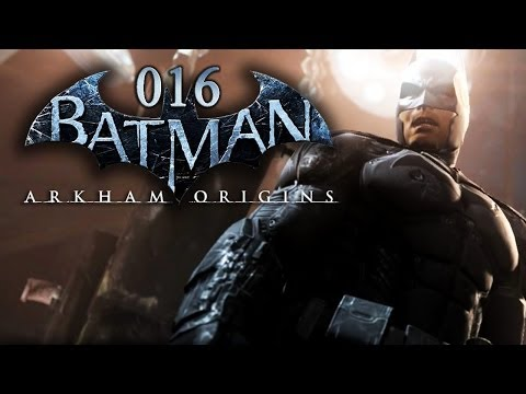 BATMAN: ARKHAM ORIGINS #016 - Die Suche nach Sionis [HD+] | Let's Play Batman: Arkham Origins