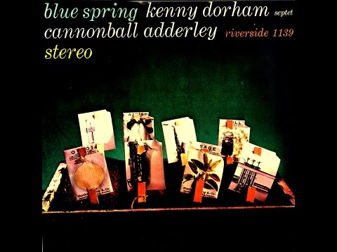 Kenny Dorham Septet - It Might as Well Be Spring