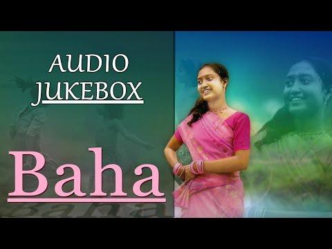 Latest Santhali Folk Song | Baha | Rathin, Rejina | AUDIO JUKEBOX | Gold Disc | 2017 New Song