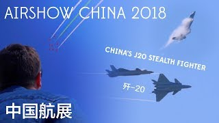 China's J20 Stealth Fighter steals the show at Airshow China 2018