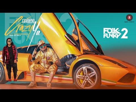Crazy Ya - Official Music Video | Jazzy B ft. Lil Golu | Lopamudra | Sukshinder Shinda #1