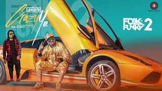 Crazy Ya - Official Music Video | Jazzy B ft. Lil Golu | Lopamudra | Sukshinder Shinda