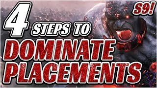 4 Steps To Dominate & Win All Placement Games (Season 9 League Of Legends)