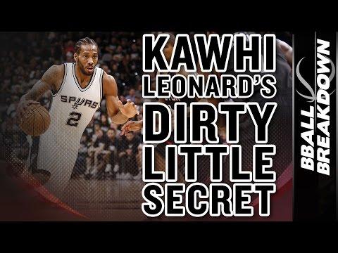 Kawhi Leonard S Dirty Little Secret