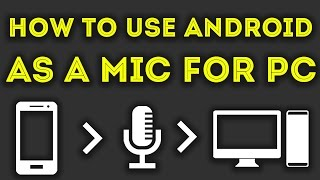 How To Use Android Smartphone As Mic for PC / Mac Computer