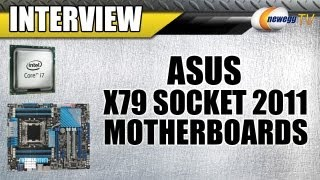 Newegg TV_ ASUS X79 Socket 2011 Sandy Bridge-E SB-E Motherboards Overview