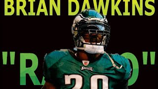"Brian Dawkins ||""Rambo""