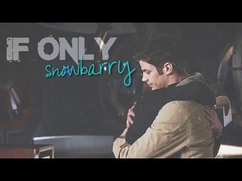 Snowbarry ~ If Only