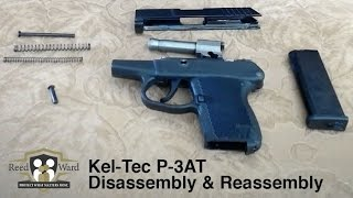 Gun Disassembly & Assembly Guide: Kel Tec P-3AT | CCW Guardian