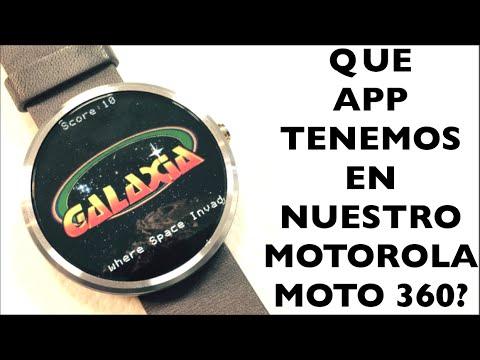 Que aplicaciones tengo en mi Motorola Moto 360?