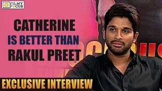 allu-arjun-says-catherine-is-better-actor-than-rakul-preet-singh