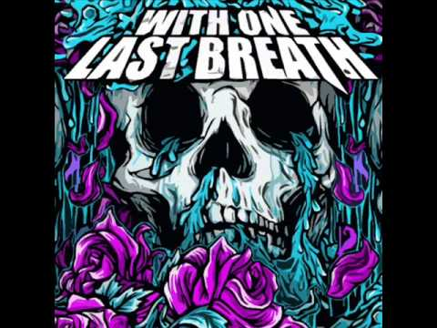 With One Last Breath - Down The Darkest Road