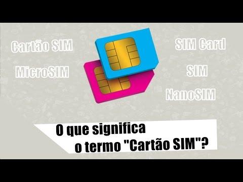 O que significa Cartão SIM?