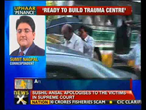 Uphaar fire: Ansal apologises to victims in Supreme Court -...
