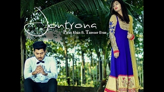 Jontrona  Piran Khan Ft  Tanveer Evan ||  Music Video