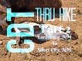 CDT Thru Hike 2: Lordsburg, NM To Silver City, NM
