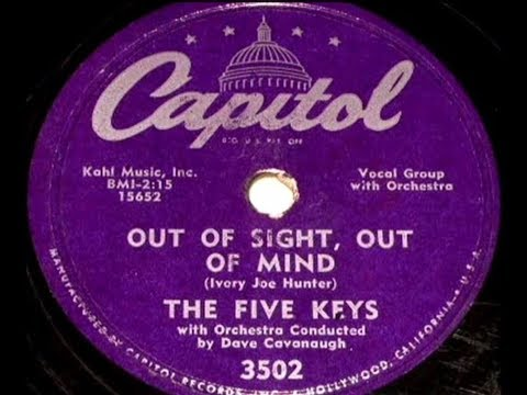 The Five Keys - Out Of Sight, Out Of Mind / That's Right