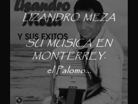 LIZANDRO MEZA   SU MUSICA EN MONTERREY  1