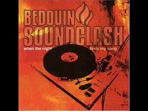 Bedouin Soundclash - When The Night Feels My Soul